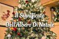 Il Significato Dell'Albero Di Natale